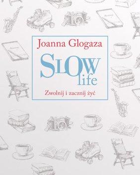 slow-life-zwolnij-i-zacznij-zyc-b-iext36356148